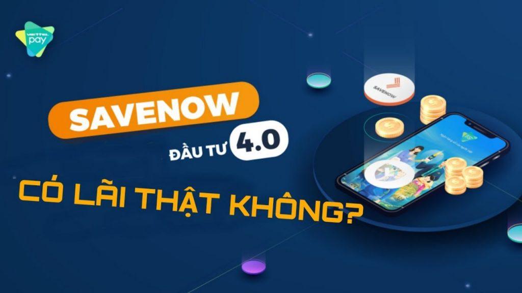 Đầu tư số Savenow là gì?